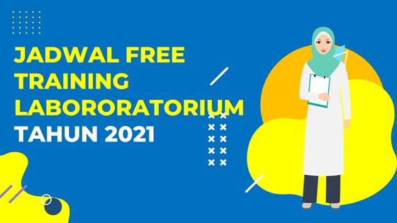 Jadwal Free Training Laboratorium 2021