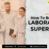 Workshop Online How To Be A Great Laboratory Supervisor